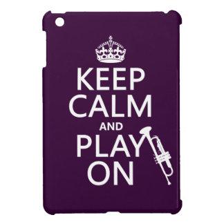 Behalten Sie Ruhe und Spiel auf (Trompete) (alle iPad Mini Hülle