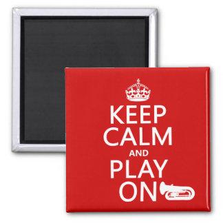 Behalten Sie Ruhe und Spiel auf (Tuba) (irgendeine Quadratischer Magnet