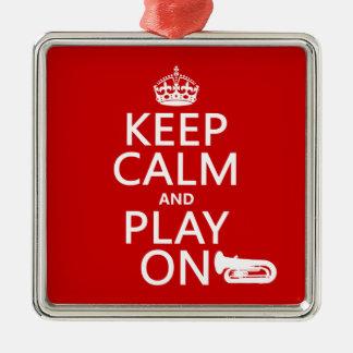 Behalten Sie Ruhe und Spiel auf (Tuba) (irgendeine Silbernes Ornament