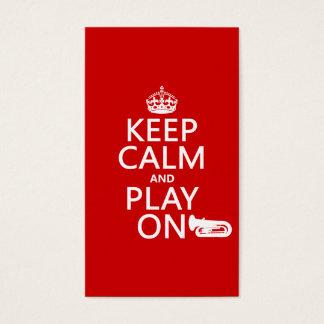 Behalten Sie Ruhe und Spiel auf (Tuba) (irgendeine Visitenkarte