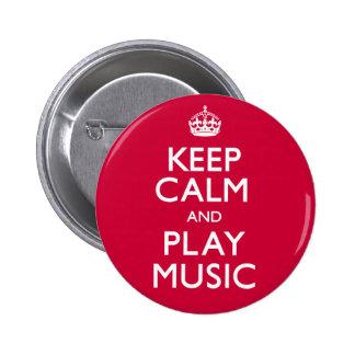 Behalten Sie Ruhe und Spiel-Musik (machen Sie) Runder Button 5,1 Cm