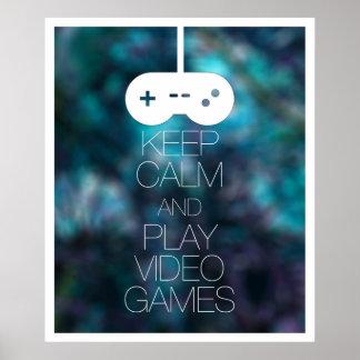 Behalten Sie Ruhe-und Spiel-Videospiele Poster