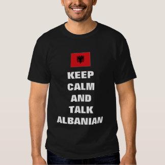 Behalten Sie Ruhe und sprechen Sie Albaner T-Shirts