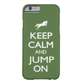 Behalten Sie Ruhe und springen Sie an Barely There iPhone 6 Hülle