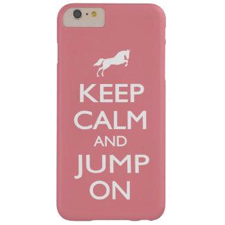 Behalten Sie Ruhe und springen Sie an Barely There iPhone 6 Plus Hülle