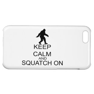 Behalten Sie Ruhe und Squatch an Hülle Für iPhone 5C