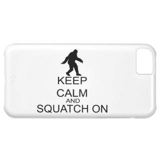 Behalten Sie Ruhe und Squatch an iPhone 5C Hülle