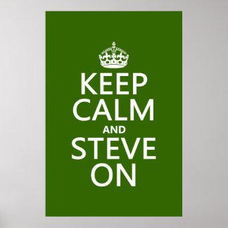 Behalten Sie Ruhe und Steve auf (irgendeine Farbe) Plakatdrucke