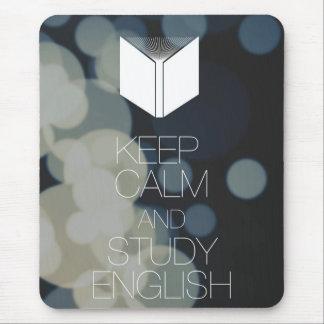 Behalten Sie Ruhe und studieren Sie Englisch Mousepad