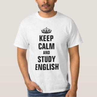 Behalten Sie Ruhe und studieren Sie Englisch T-Shirt