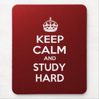 Behalten Sie Ruhe und studieren Sie stark Mousepad