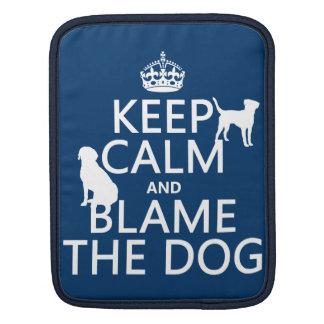 Behalten Sie Ruhe und tadeln Sie den Hund - alle iPad Sleeve