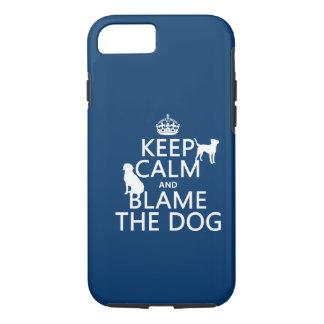 Behalten Sie Ruhe und tadeln Sie den Hund - alle iPhone 8/7 Hülle