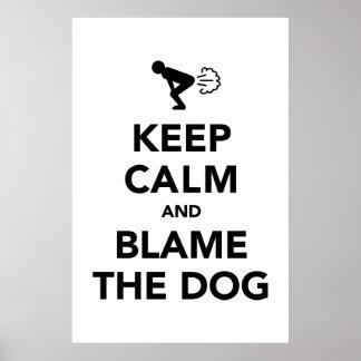 Behalten Sie Ruhe und tadeln Sie den Hund Poster