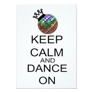 Behalten Sie Ruhe und tanzen Sie an 12,7 X 17,8 Cm Einladungskarte
