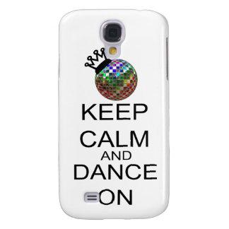 Behalten Sie Ruhe und tanzen Sie an Galaxy S4 Hülle