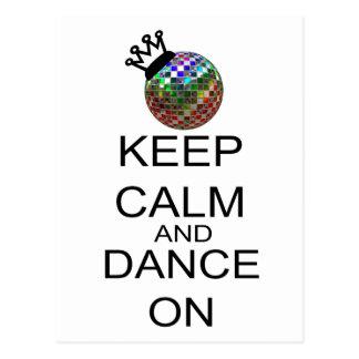 Behalten Sie Ruhe und tanzen Sie an Postkarte
