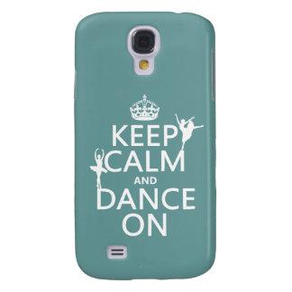 Behalten Sie Ruhe und tanzen Sie auf (Ballett) Galaxy S4 Hülle