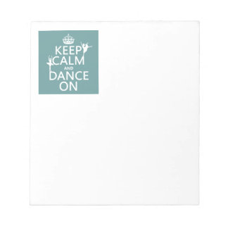 Behalten Sie Ruhe und tanzen Sie auf (Ballett) Notizblock