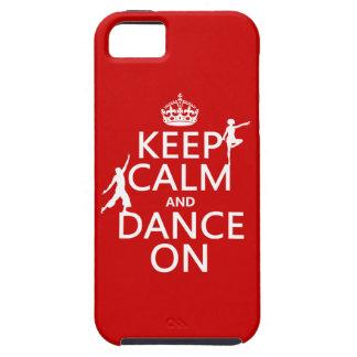 Behalten Sie Ruhe und tanzen Sie auf (in allen Etui Fürs iPhone 5