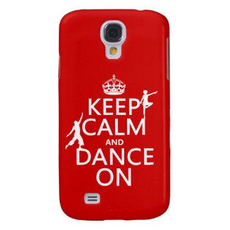 Behalten Sie Ruhe und tanzen Sie auf (in allen Galaxy S4 Hülle