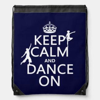Behalten Sie Ruhe und tanzen Sie auf (in allen Turnbeutel