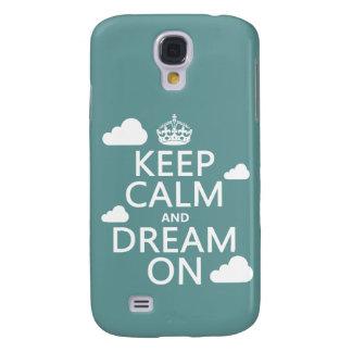 Behalten Sie Ruhe und Traum an (Wolken) - alle Galaxy S4 Hülle