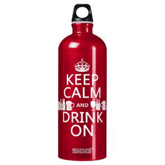 Behalten Sie Ruhe und trinken Sie auf Aluminiumwasserflasche