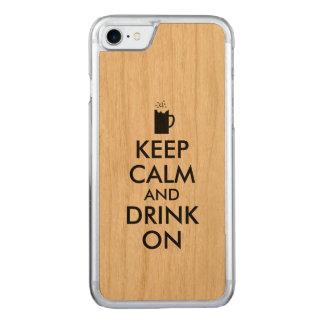 Behalten Sie Ruhe und trinken Sie auf Carved iPhone 8/7 Hülle