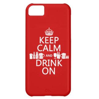 Behalten Sie Ruhe und trinken Sie auf iPhone 5C Hülle