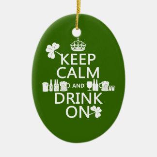 Behalten Sie Ruhe und trinken Sie auf (irische St. Keramik Ornament