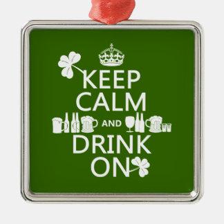 Behalten Sie Ruhe und trinken Sie auf (irische St. Silbernes Ornament