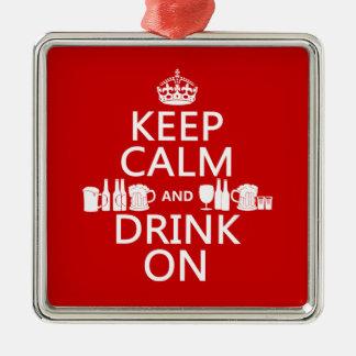 Behalten Sie Ruhe und trinken Sie auf Silbernes Ornament
