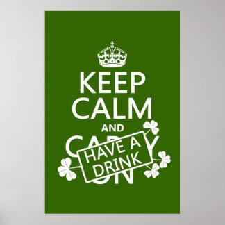 Behalten Sie Ruhe und trinken Sie etwas (irisch) Poster