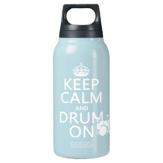 Behalten Sie Ruhe und Trommel auf (irgendeine Isolierte Flasche