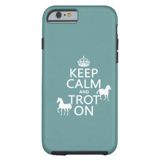 Behalten Sie Ruhe und Trot an - Pferde - alle Tough iPhone 6 Hülle