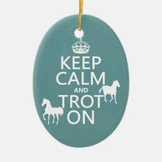 Behalten Sie Ruhe und Trot an - Pferde - alle Keramik Ornament