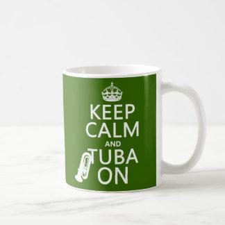 Behalten Sie Ruhe und Tuba auf (irgendeine Kaffeetasse