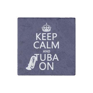 Behalten Sie Ruhe und Tuba auf (irgendeine Stein-Magnet