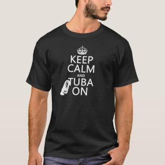 Behalten Sie Ruhe und Tuba auf (irgendeine T-Shirt