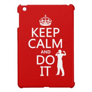Behalten Sie Ruhe und tun Sie sie (irgendeine iPad Mini Hülle