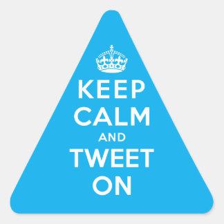 Behalten Sie Ruhe und tweeten Sie an Dreiecks-Aufkleber