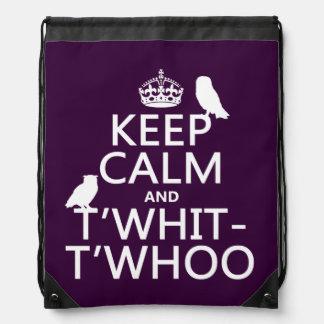 Behalten Sie Ruhe und T'Whit-T'Whoo (Eulen) Turnbeutel