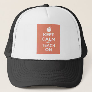 Behalten Sie Ruhe und unterrichten Sie an Truckerkappe