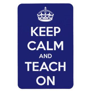 Behalten Sie Ruhe und unterrichten Sie auf Blau Magnet