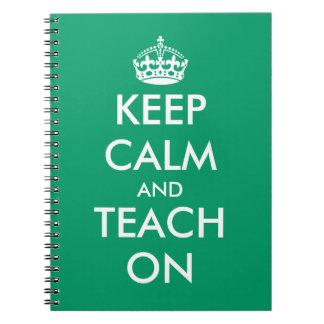 Behalten Sie Ruhe und unterrichten Sie auf Notizbuch
