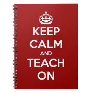 Behalten Sie Ruhe und unterrichten Sie auf Rot Spiral Notizbücher