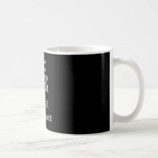 BEHALTEN Sie RUHE und VERSTÄRKEN Sie das MAINBRACE Kaffeetasse