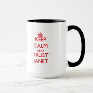 Behalten Sie Ruhe und VERTRAUEN Janet Tasse