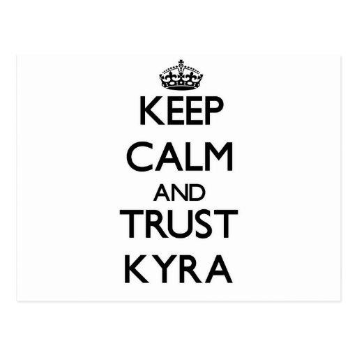 Behalten Sie Ruhe und Vertrauen Kyra Postkarten